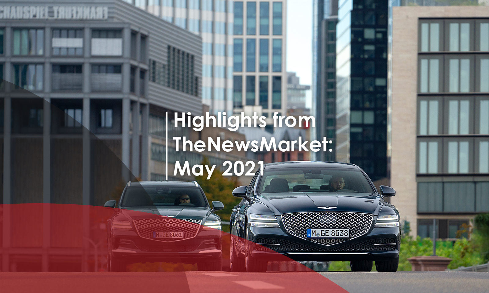 Highlights from TheNewsMarket: May 2021