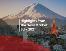 Highlights from TheNewsMarket: July 2021