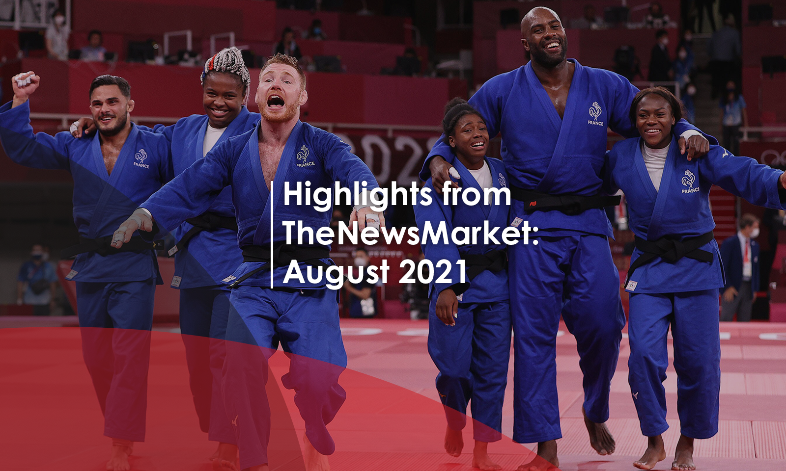 Highlights from TheNewsMarket: August 2021