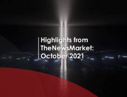 Highlights from TheNewsMarket: October 2021